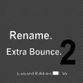 Rename - Extra Bounce 2 / Limited Edition (CD-R)1