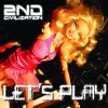 2nd Civilization - Let's Play (CD)1