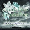 Audio Buddha - Alchemystical (CD)1