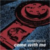 Raindancer - Come With Me (MCD)1