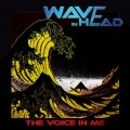 Wave In Head - The Voice In Me (CD)1