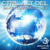 Ctrl Alt Del - Dance Floors Destroyed (CD)1