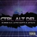 Ctrl Alt Del - Super Galactic Battle Attack (CD)1