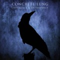 Concrete Lung - Tolerance & Dependency / Limited Edition (EP CD)1