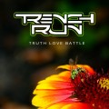 Trench Run - Truth Love Battle (Cassette + MP3)1
