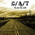 C/A/T - We Are Still Alive (EP CD)1