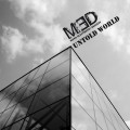 Mono Electronic Density (M.E.D) - Untold World (CD)1