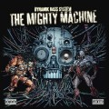 Dynamik Bass System - The Mighty Machine (CD)1