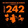 Various Artists - Im Rhythmus bleiben / A Tribute To Front 242 / Orange (3CD-R)1