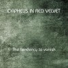 Orpheus In Red Velvet - The Tendency To Vanish (CD-R)1