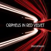 Orpheus In Red Velvet - Discontinued (CD)1