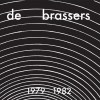 De Brassers - 1979-1982 (CD + DVD)1