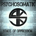 Psychosomatik - State Of Oppression (CD)1