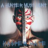 Kasper Hate - A Hunter Must Hunt (CD)1