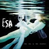 ESA (Electronic Substance Abuse) - The Sea & The Silence (CD)1