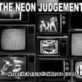 "The Neon Judgement - We Never Said You're No Good / Limited Edition (12"" Vinyl)1"