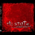 Tri-State - Tri-Wired World, Part 1 (CD)1