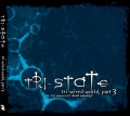 Tri-State - Tri-Wired World, Part 3 (CD)1