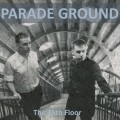 Parade Ground - The 15th Floor (CD)1