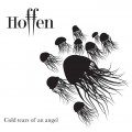 "Hoffen - Cold Tears Of An Angel (12"" Vinyl)1"