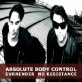 Absolute Body Control - Surrender No Resistance (EP CD)1