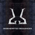 Degenerated Sequences - Degenerated Sequences (CD)1