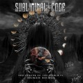 Subliminal Code - The Cancer Of The World Is Human Being (CD)1