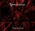 Wolfchild - Fear No Evil (CD)1