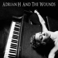 Adrian H And The Wounds - Adrian H And The Wounds (CD)1