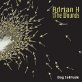 Adrian H And The Wounds - Dog Solitude (CD)1