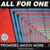 "All For One - Promises (Much More ...) (colored 7"" Vinyl)1"