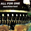 All For One - Machine-Lust (CD)1