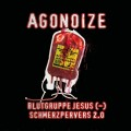Agonoize - Blutgruppe Jesus (-) & Schmerzpervers 2.0 / Limited Edition (MCD)1