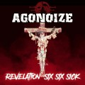 Agonoize - Revelation Six Six Sick / Limited Edition (CD)1