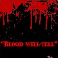Ah Cama-Sotz - Blood Will Tell (CD)1