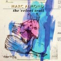 Marc Almond - The Velvet Trail (CD)1