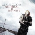 Angelzoom - Nothing Is Infinite (CD)1