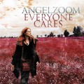 Angelzoom - Everyone Cares (MCD)1
