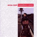 Anne Clark - Hopeless Cases (CD)1