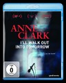 Anne Clark - I'll Walk Out Into Tomorrow (Blu-Ray)1