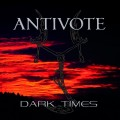 Antivote - Dark Times (CD)1