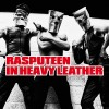 Rasputeen & Catholic Boys In Heavy Leather - Rasputeen In Heavy Leather EP1