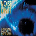 Noise Unit - Grinding Into Emptiness (CD)1