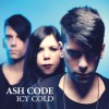 "Ash Code - Icy Cold / Limited White Edition (7"" Vinyl)1"
