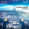 A Spell Inside - Autopilot (CD)1