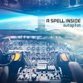 A Spell Inside - Autopilot / Limited First Edition (CD)1