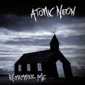 Atomic Neon - Remember Me (CD)1