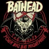 Bathead - Your Big Bat Nightmare (2CD)1