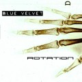 Blue Velvet - Rotation (CD)1