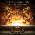 Berlin Babylon - Villains These Days (CD)1